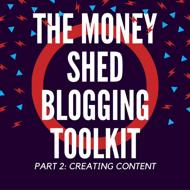 Blogging Toolkit - Creating Content 3