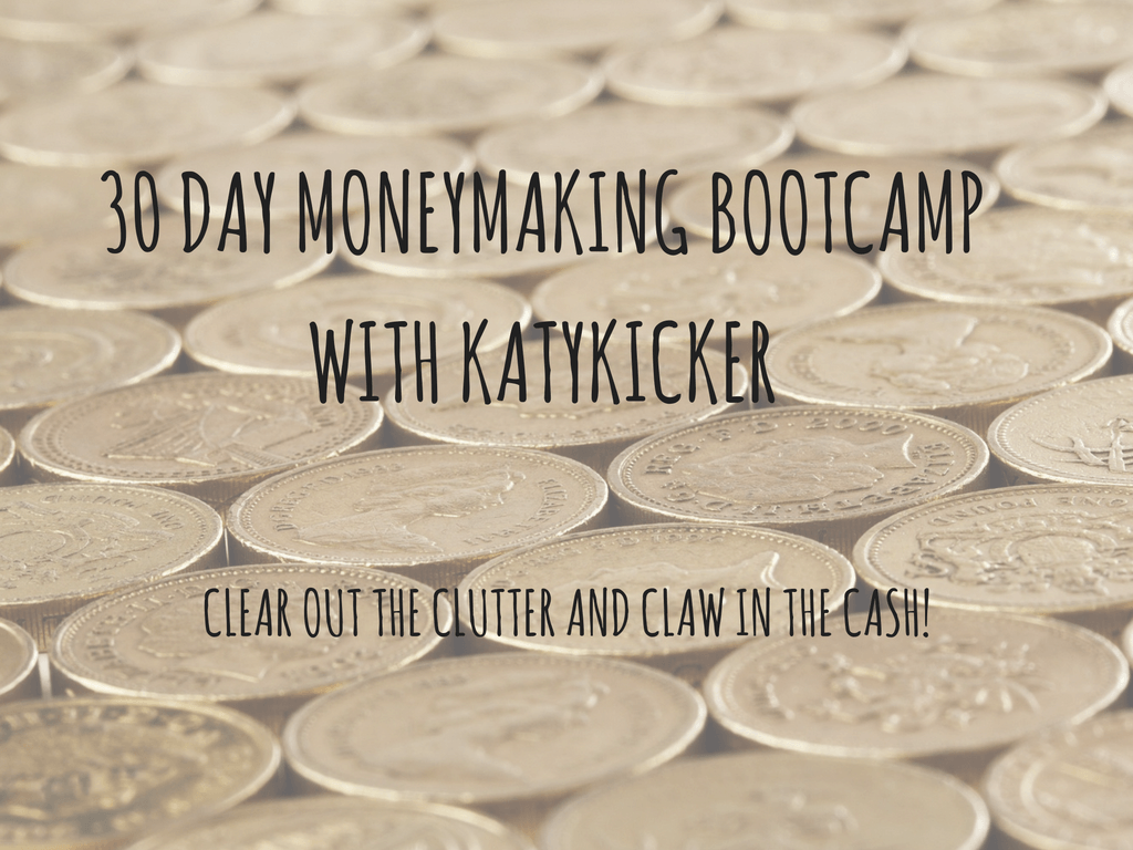 TMS Money Making Bootcamp - Clear out the clutter and claw in the cash!