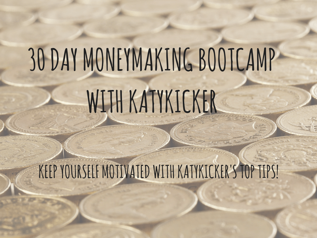 TMS Money Making Bootcamp - Keep yourself motivated with Katykickers top tips!