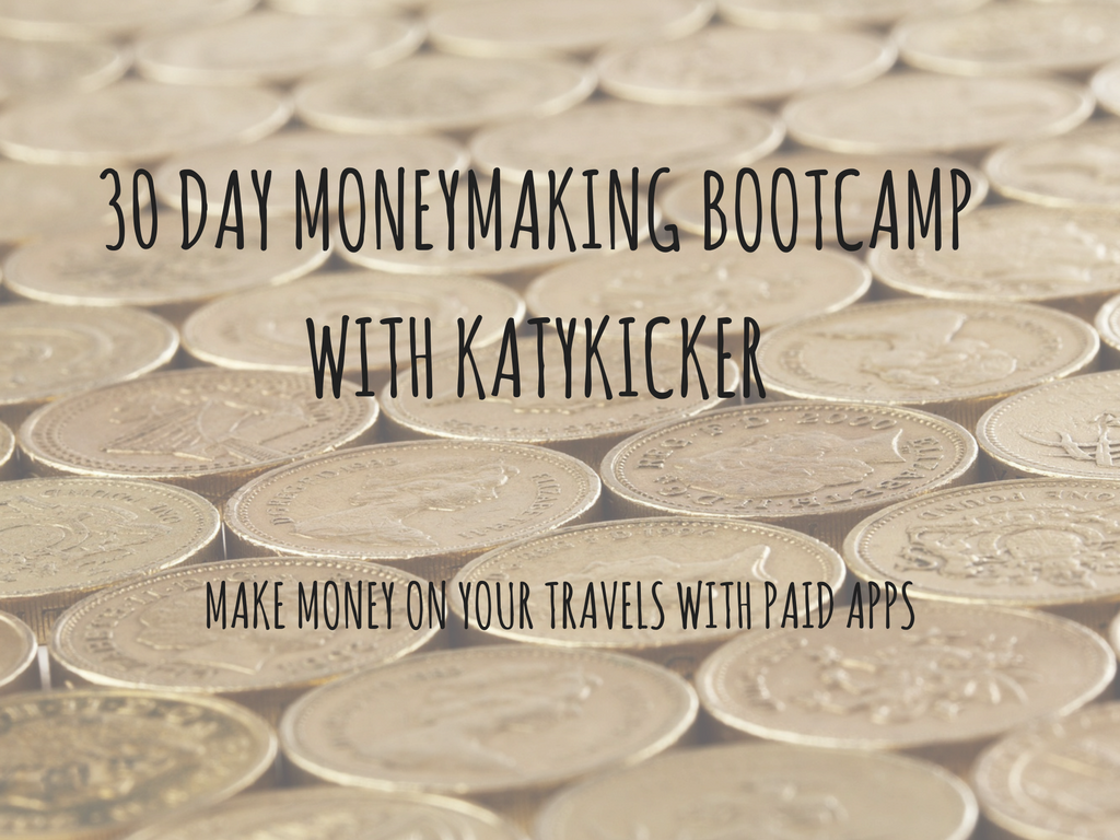 TMS Money Making Bootcamp - Make money on your travels with paid apps