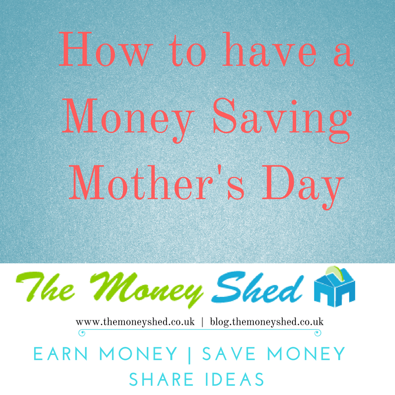How to have a Money Saving Mother's Day 1