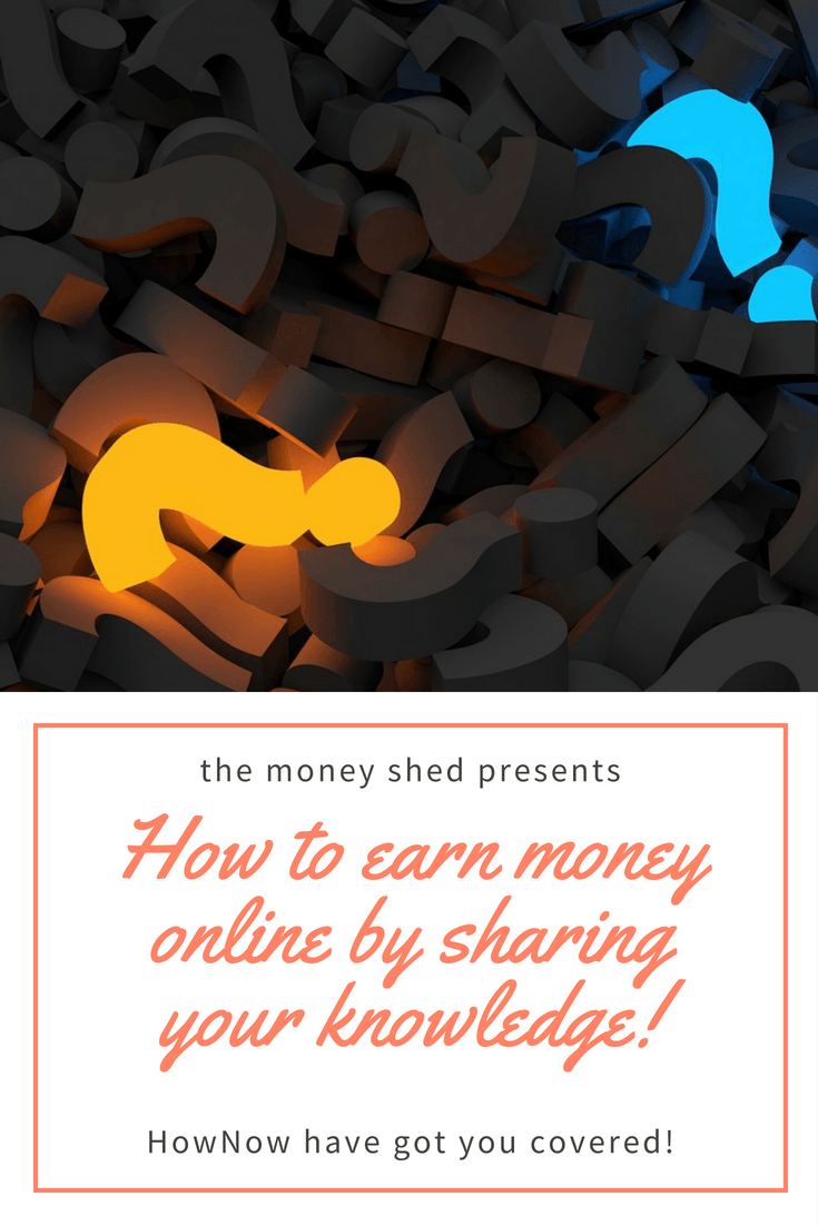 How to earn money online by sharing knowledge with HowNow