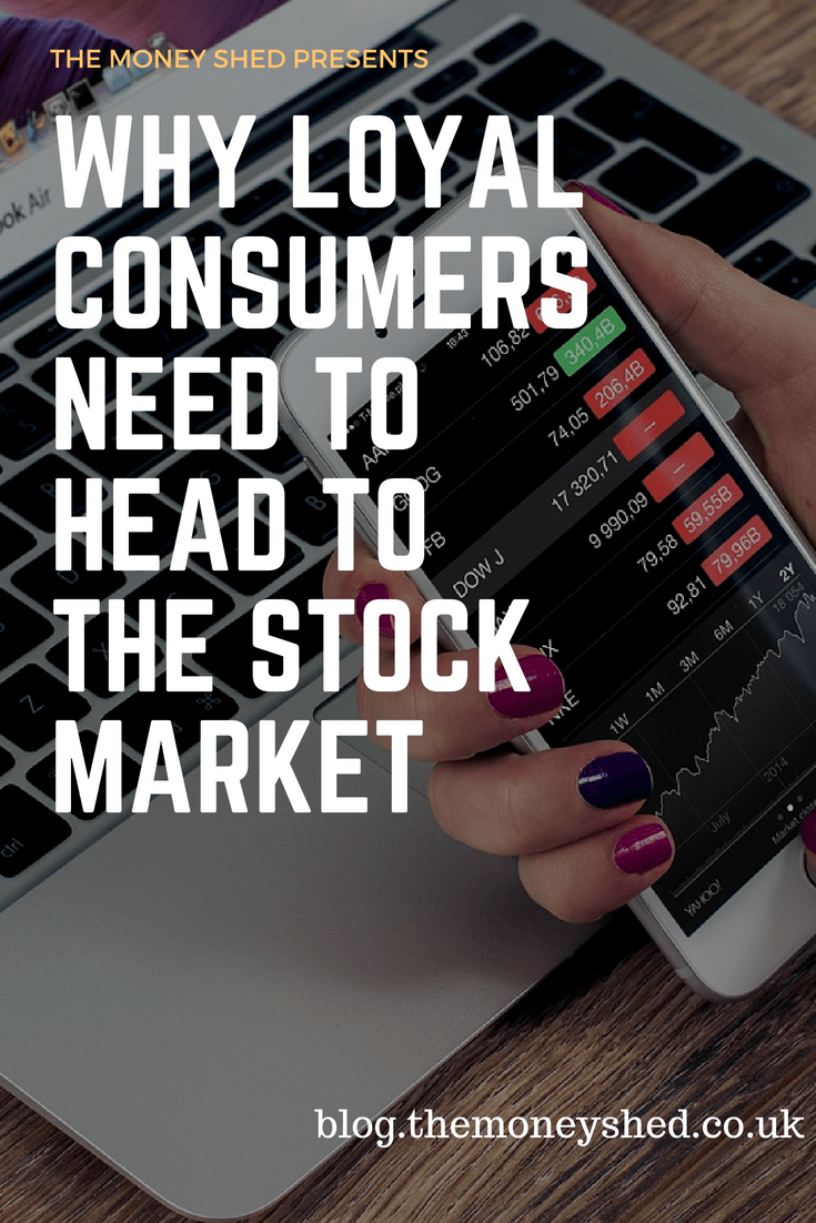 Why Loyal Consumers Need to Head to The Stock Market