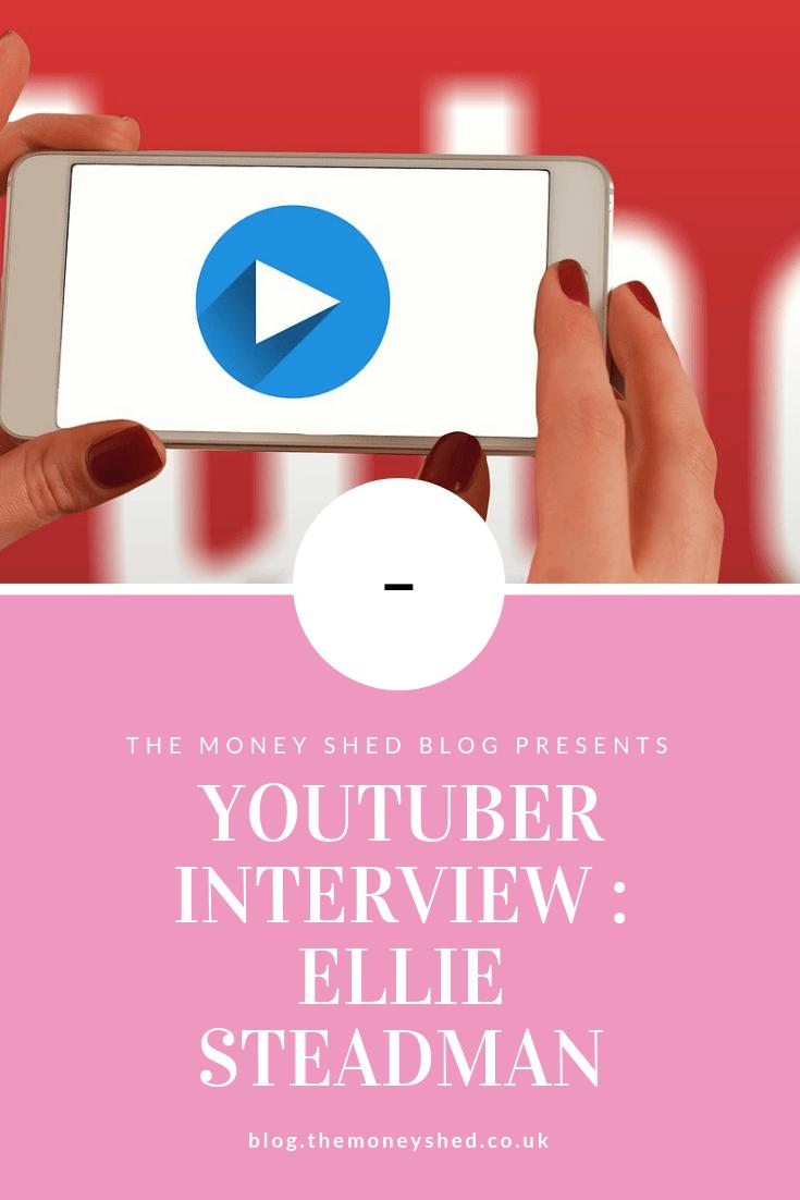 YouTube Interview : Ellie Steadman