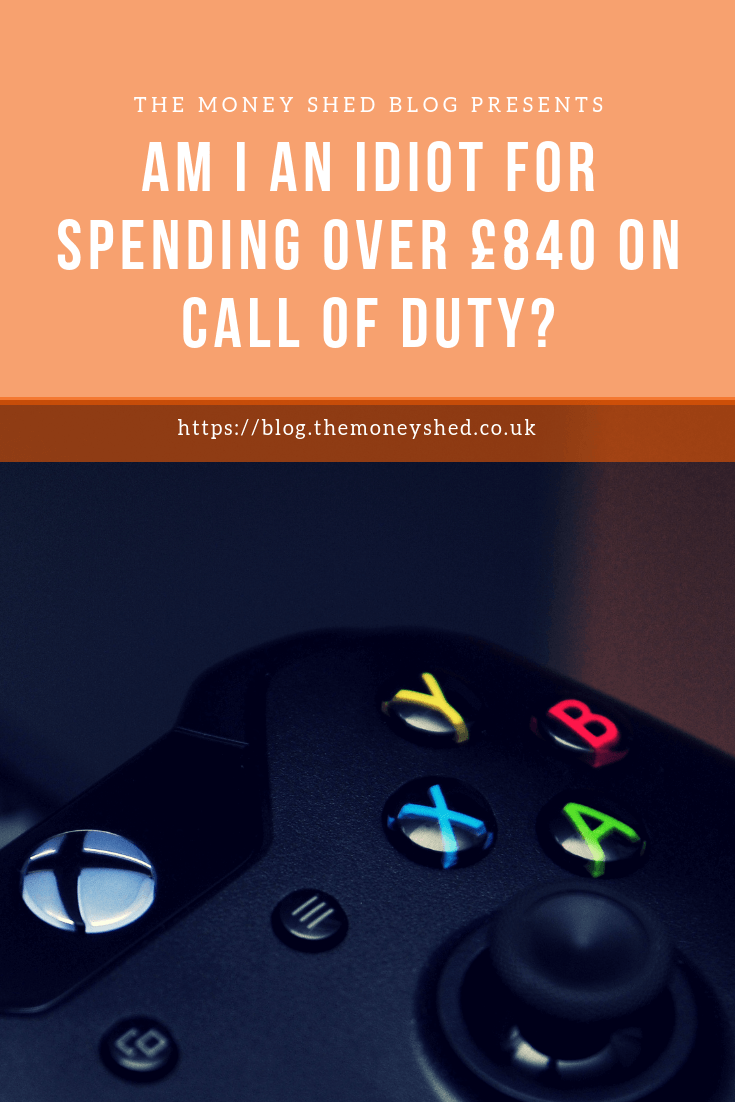 Am I an idiot for spending over £840 on Call of Duty?