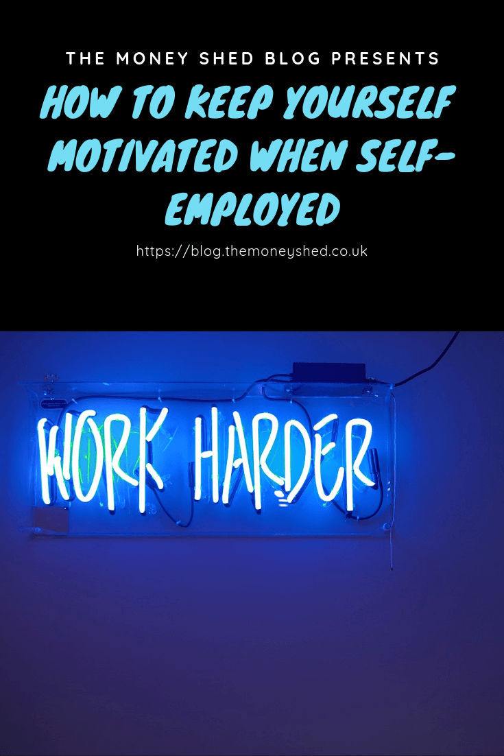 How to keep yourself motivated when self-employed