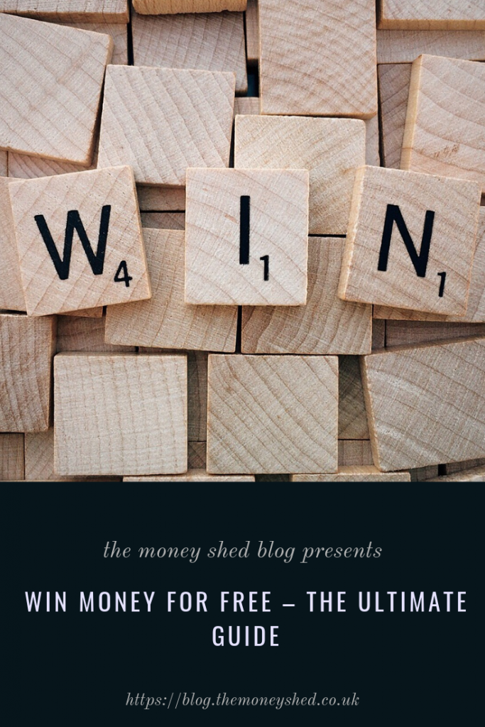 Win Money For Free The Ultimate Guide The Money Shed