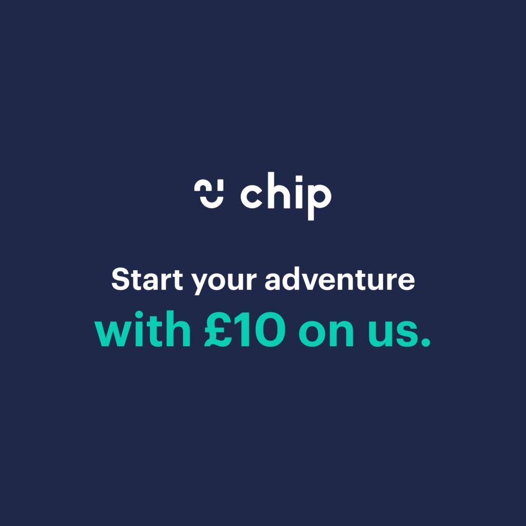 Chip App Get £10