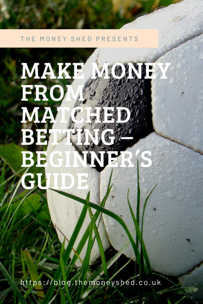 Make Money from Matched Betting – Beginner's Guide Pinterest